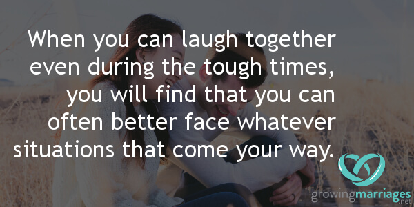 relationship goals - When you can laugh together during the tough times, you will find that you can better face whatever situations that come your way.