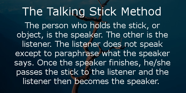 Talking stick method